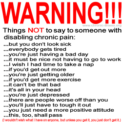 what not to say to someone with chronic pain